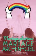 Mariage pluvieux, mariage arc-en-ciel [TOME 2] by miss-red-in-hell