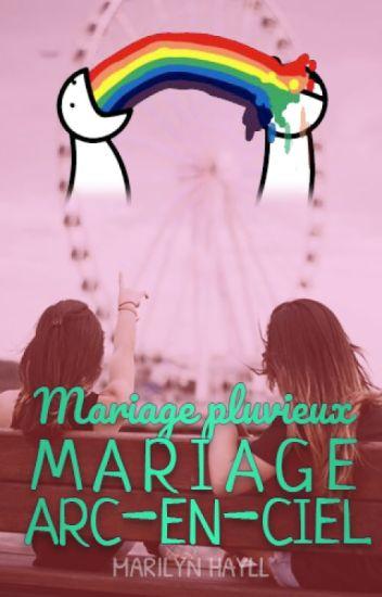 Mariage pluvieux, mariage arc-en-ciel [TOME 2]