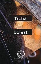 Tichá bolest /short story/ ✔ by Brunettedirection