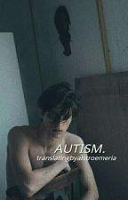 autism ✥ jb [türkçe] by AlstroemeriaBieber