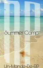RP - Summer Camp *RP Fini* by Un-Monde-De-RP