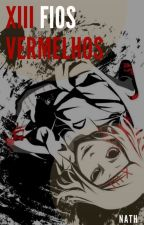 XIII Fios Vermelhos (Tokyo Ghoul) by Nath_108