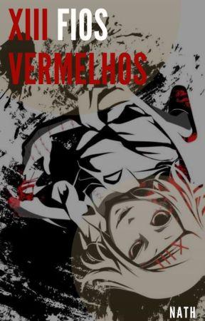 XIII Fios Vermelhos (Tokyo Ghoul) by Tia_Nath
