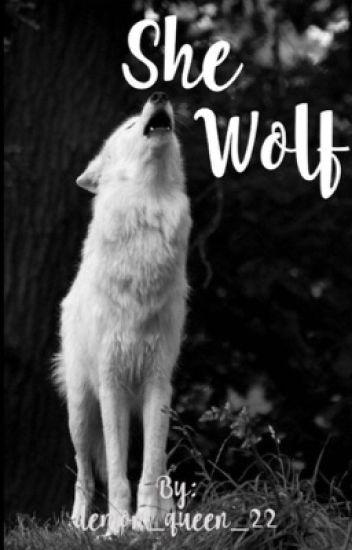 She Wolf - lie to me - Wattpad