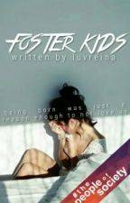 Foster Kids by LuvReina
