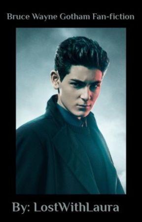 Bruce Wayne Gotham Fanfiction - New Villain - Wattpad
