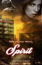 Spirit ~ Age of the Metal by Lautschlautsch