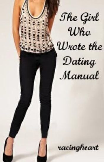 The Girl Who Wrote the Dating Manual