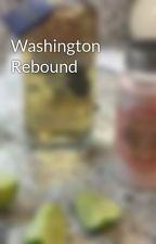 Washington Rebound by tatianagrant