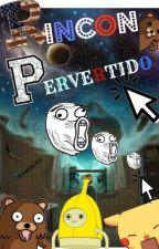 Rincón Pervertido. by JCamilo312