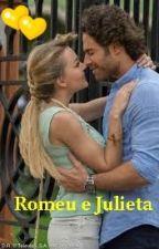 Romeu e Julieta ♥ by DanielleBaptista