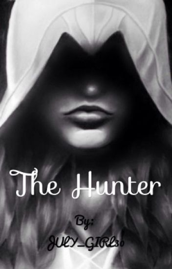 The Hunter #Wattys2016