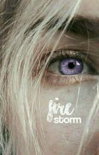 Firestorm ♕ Game of Thrones [COMING SOON] by fandreamgirl