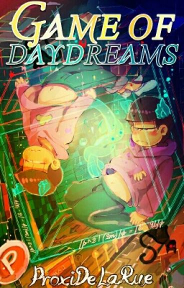 Game Of Daydreams©