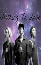 Nothing To Lose (3rd Book to Because Of You) by meghanrenee01