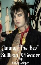 "Jimmy ""The Rev"" Sullivan X Reader by bandy-shipper"