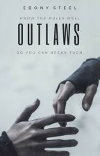 Outlaws by EbonySteel