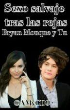 Sexo Salvaje Tras Las Rejas [Bryan Mouque Y Tu]  [HOT] (+18)   by AMyCD9