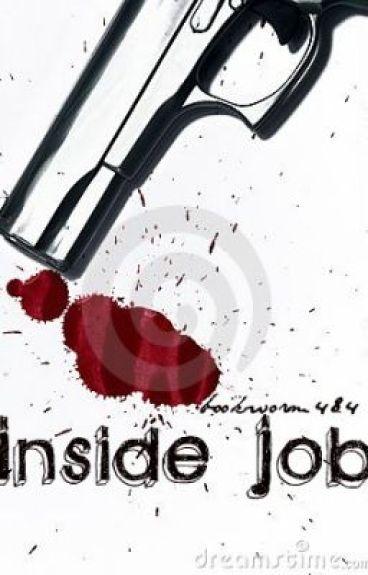 Inside Job by bookworm484