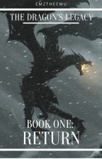 The Dragon's Legacy by EmzTheEmu