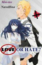 Odio o amor? _ Naruhina by mor-lee