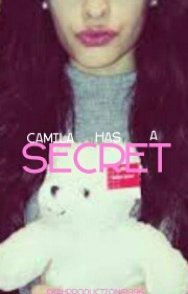 Camila has a secret