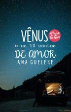 Vênus e os dez contos de amor {em breve} by maresiar