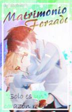 Matrimonio Forzado (KaiLen) by NikkiKagamine1608
