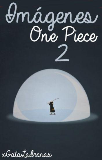 ✄Imágenes favoritas de One Piece. [2]