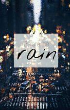 Before The Rain by Sir_Cryy