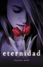 Eternidad [Libro 1] by Oh_My_Good7u7