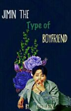 Jimin's the type of boyfriend by LittleJeon