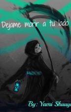 Déjame morir a tu lado (SansxReader) by YamiShuuya