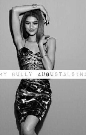 My Bully AugustAlsina  ( book 1 )  by Jadaharris901