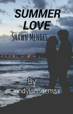 Summer love. ||Shawn Mendes by xindylansarmsx