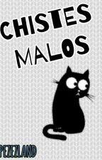 Chistes Malos  by PEZEZLAND