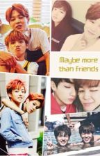 Maybe more than friends| Jikook by stevieniekill