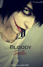Bloody Smiles by valentina123x