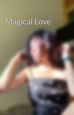 Đọc truyện Magical Love