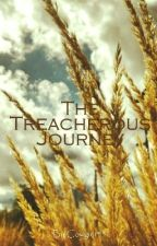 The Treacherous Journey by Cowgirl1515