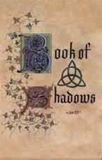 My Book of Shadows by MsForgottenMemory99