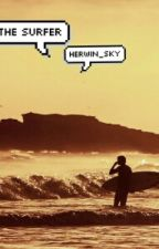 The Surfer    L.S (HIATUS)  by blueeandgreen