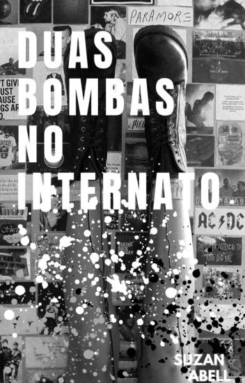 Duas Bombas No Internato