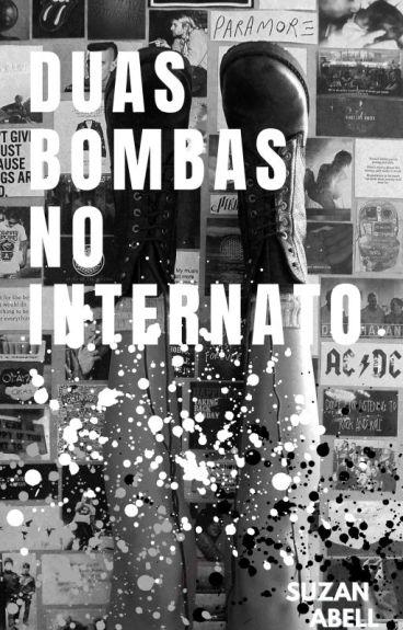 Duas Bombas No Internato