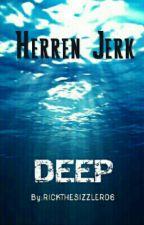 DEEP || Herren Jerk by rickthesizzler06