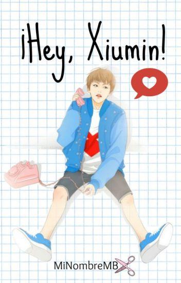 ¡Hey, Xiumin! - XIUHAN