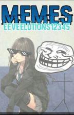 Memes by --EeveeAmaCafe--