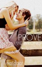 Prove Me Wrong by natcaat