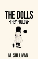 The Dolls by scruffies