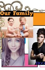 Our Family! Book #3 by ScGirl2011